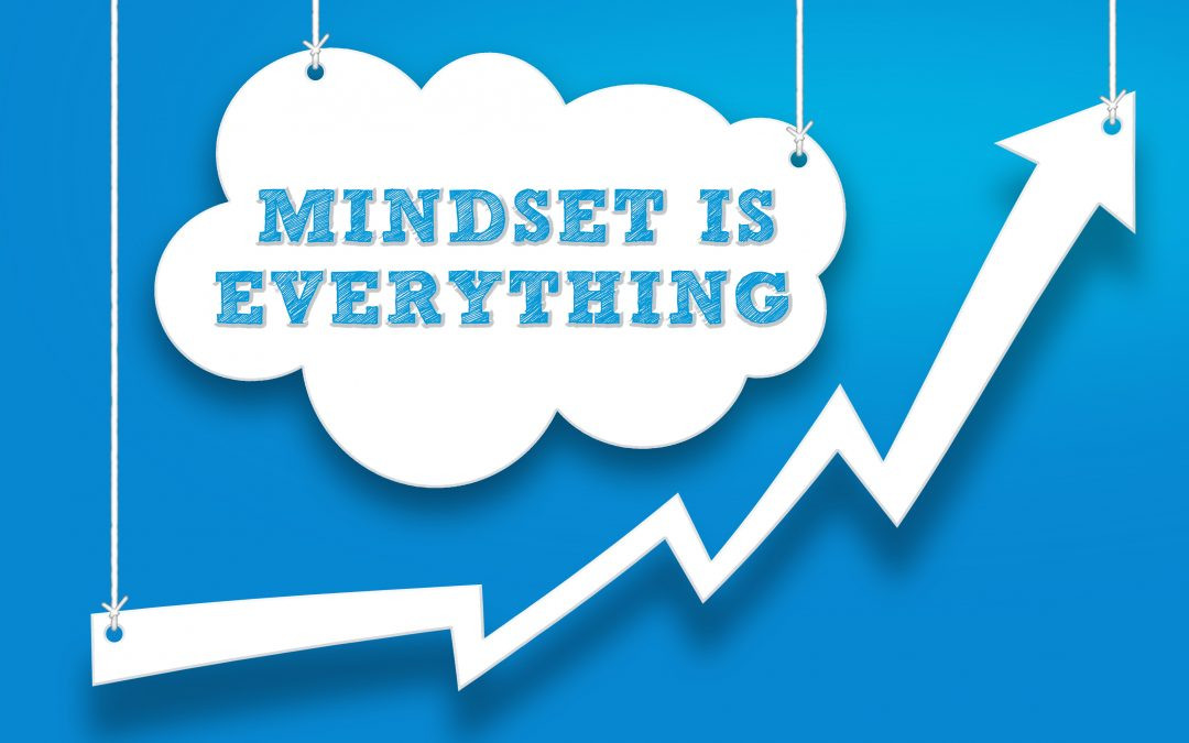 Managing your mindset